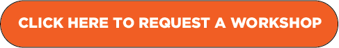 click here to request a workshop