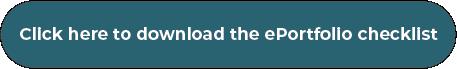 click here to download the e portfolio checklist